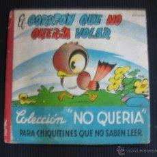 Libros de segunda mano: EL GORRION QUE NO QUERIA VOLAR. COLECCION NO QUERIA Nº 7. MOLINO.. Lote 40822637
