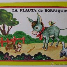 Libros de segunda mano: CUENTO PANORAMICOS LA FLAUTA DE BORRIQUIN EDITORIAL ROMA. Lote 40994435