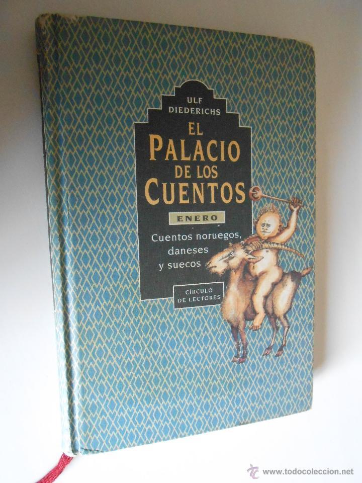 ULF DIERICHS EL PALACIO DE LOS CUENTOS CIRCULO DE LECTORES BARCELONA 1995 (Libros de Segunda Mano - Literatura Infantil y Juvenil - Cuentos)