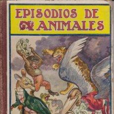 Libros de segunda mano: EPISODIOS DE ANIMALESSOPENA 1941. Lote 41215121