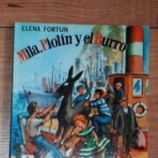 Libros de segunda mano: ELENA FORTUN-CELIA-MILA,PIOLIN Y EL BURRO. AGUILAR 1981. Lote 41267992