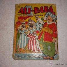 Libros de segunda mano: ALI BABA Y LOS CUARENTA LADRONES COLECCION INFANCIA ED. BRUGUERA. Lote 41288971