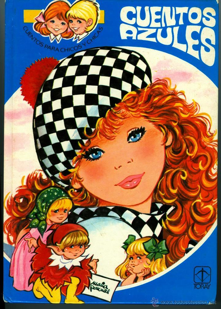 CUENTOS AZULES - ILUSTRADOS POR MARÍA PASCUAL, TAPA DURA, 1980 (Libros de Segunda Mano - Literatura Infantil y Juvenil - Cuentos)