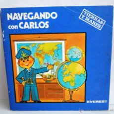Libros de segunda mano: NAVEGANDO CON CARLOS TIERRAS Y MARES DE EVEREST AÑO 1981. Lote 41362849