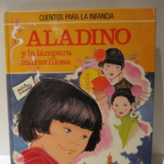 Libros de segunda mano: ALADINO Y LA LÁMPARA MARAVILLOSA. CUENTOS PARA LA INFANCIA. ED. BRUGUERA 1981. Lote 41507437