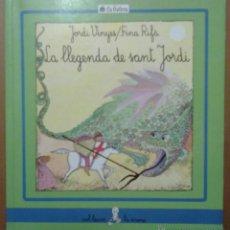 Libros de segunda mano: LA LEGENDA DE SANT JORDI EDITORIAL LA GALERA 1992. Lote 41588450