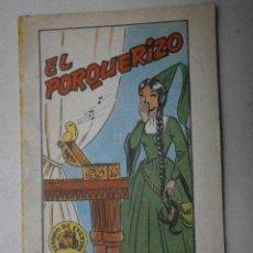 Libros de segunda mano: BRUGUERA EL PORQUERIZO SERIE 7 Nº4 A-CUENTOSCHICOS-418. Lote 41708533