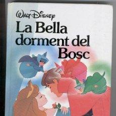 Libros de segunda mano: LA BELLA DORMENT DEL BOSC - WALT DISNEY - 2ª EDIC. 1992 - EN CATALÀ. Lote 42219492