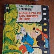 Libros de segunda mano: CUENTO WALT DISNEY LA GALLINA DE LOS HUEVOS DE ORO.. Lote 42264377