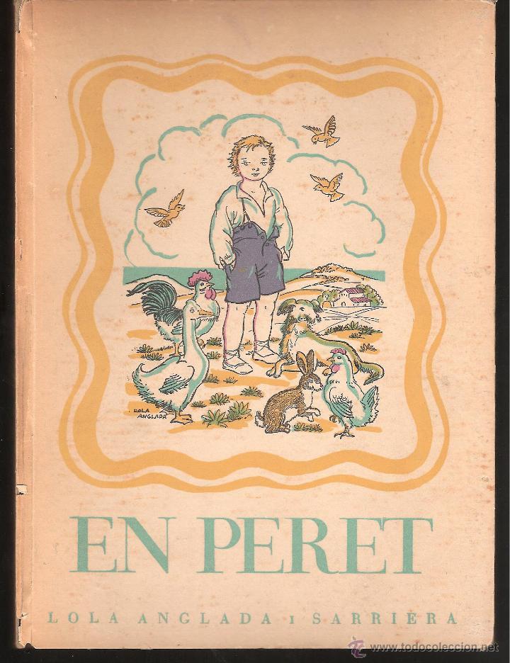 LIBRO - EN PERET DE LOLA ANGLADA SARRIERA EDICION 1963 EDITA RAFAEL DALMAU (Libros de Segunda Mano - Literatura Infantil y Juvenil - Cuentos)