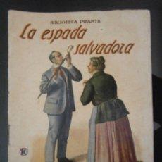 Libros de segunda mano - LA ESPADA SALVADORA BIBLIOTECA INFANTIL RAMON SOPENA EDITOR - 42586278