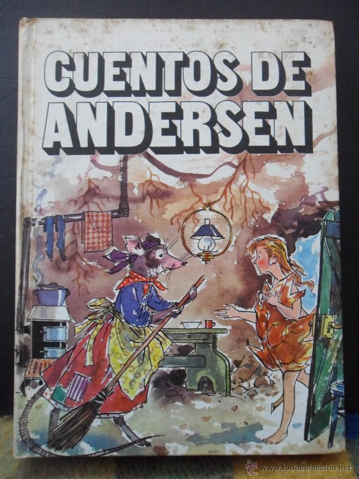 CUENTOS DE ANDERSEN. ILUSTRACIONES DE LIESELOTTE MENDE. EDITORIAL JUVENTUD, 1972. TAPA DURA. A TODO (Libros de Segunda Mano - Literatura Infantil y Juvenil - Cuentos)