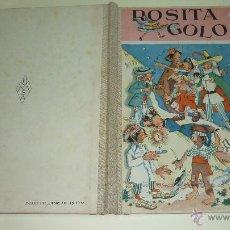 Libros de segunda mano: ROSITA GOLOSA. Mª ROSA LLONGUERES. EDICIONES HYMSA. AÑOS 1950S. MBE. Lote 42758460