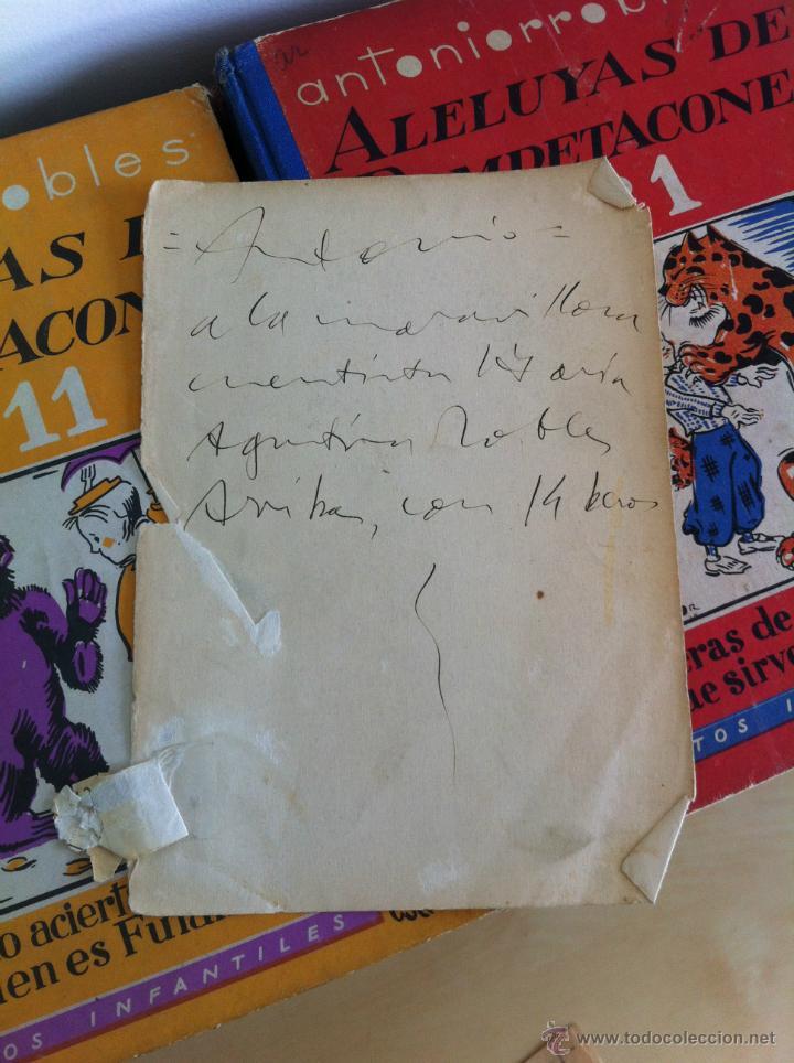 Libros de segunda mano: ALELUYAS DE ROMPETACONES. 1939. INCLUYE CUENTO INÉDITO, CORRECIONES Y DEDICATORIA DE ANTONIORROBLES. - Foto 12 - 42799560