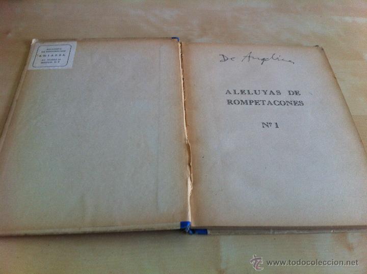 Libros de segunda mano: ALELUYAS DE ROMPETACONES. 1939. INCLUYE CUENTO INÉDITO, CORRECIONES Y DEDICATORIA DE ANTONIORROBLES. - Foto 19 - 42799560