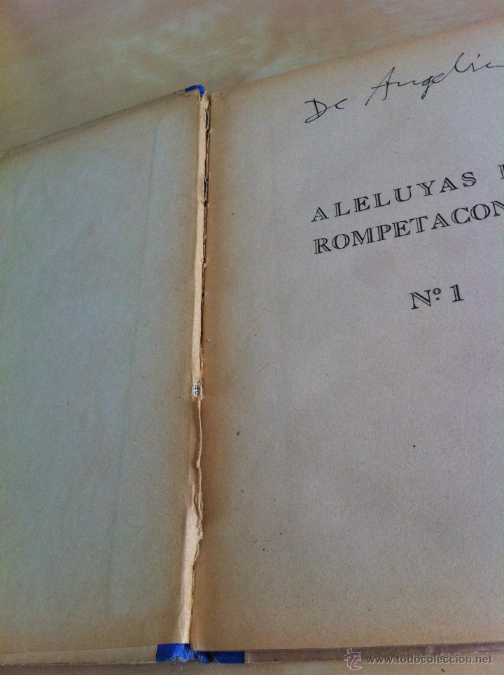 Libros de segunda mano: ALELUYAS DE ROMPETACONES. 1939. INCLUYE CUENTO INÉDITO, CORRECIONES Y DEDICATORIA DE ANTONIORROBLES. - Foto 20 - 42799560
