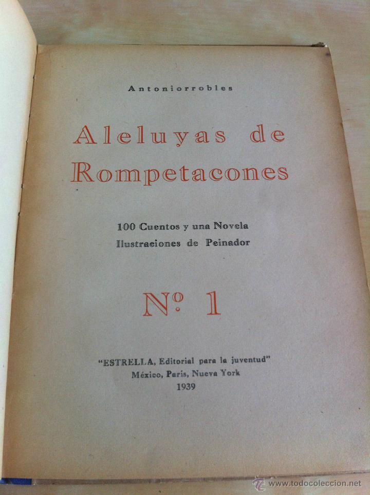 Libros de segunda mano: ALELUYAS DE ROMPETACONES. 1939. INCLUYE CUENTO INÉDITO, CORRECIONES Y DEDICATORIA DE ANTONIORROBLES. - Foto 21 - 42799560