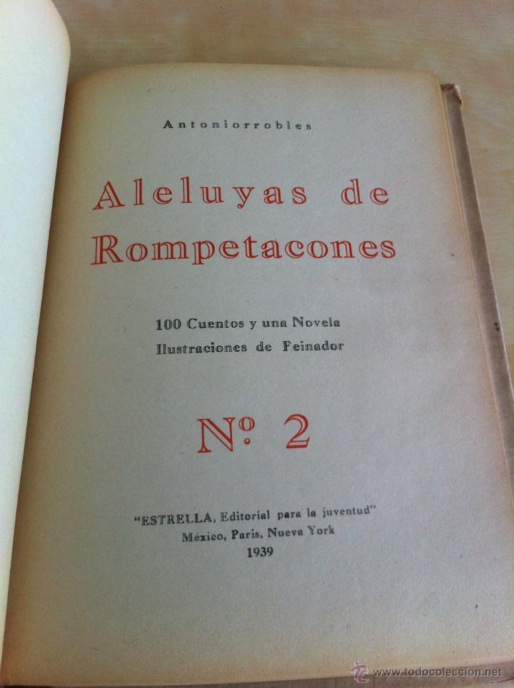 Libros de segunda mano: ALELUYAS DE ROMPETACONES. 1939. INCLUYE CUENTO INÉDITO, CORRECIONES Y DEDICATORIA DE ANTONIORROBLES. - Foto 35 - 42799560