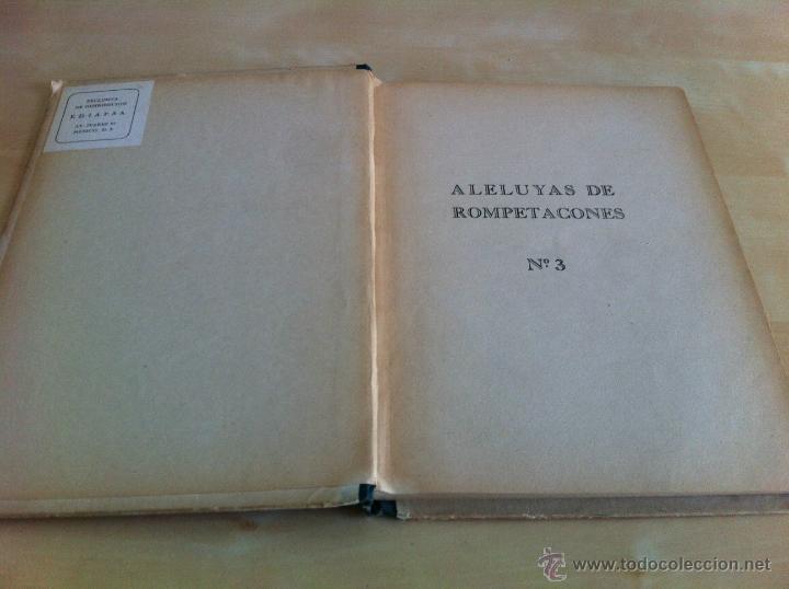 Libros de segunda mano: ALELUYAS DE ROMPETACONES. 1939. INCLUYE CUENTO INÉDITO, CORRECIONES Y DEDICATORIA DE ANTONIORROBLES. - Foto 44 - 42799560