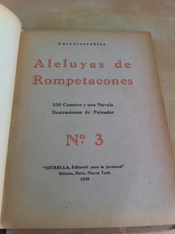 Libros de segunda mano: ALELUYAS DE ROMPETACONES. 1939. INCLUYE CUENTO INÉDITO, CORRECIONES Y DEDICATORIA DE ANTONIORROBLES. - Foto 45 - 42799560