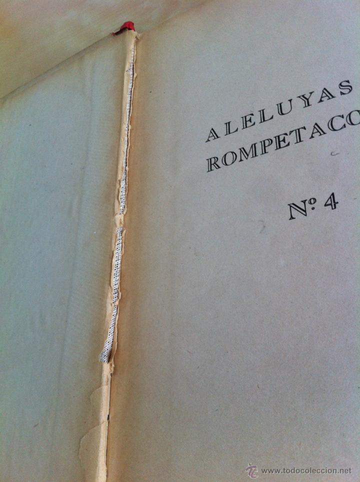 Libros de segunda mano: ALELUYAS DE ROMPETACONES. 1939. INCLUYE CUENTO INÉDITO, CORRECIONES Y DEDICATORIA DE ANTONIORROBLES. - Foto 57 - 42799560
