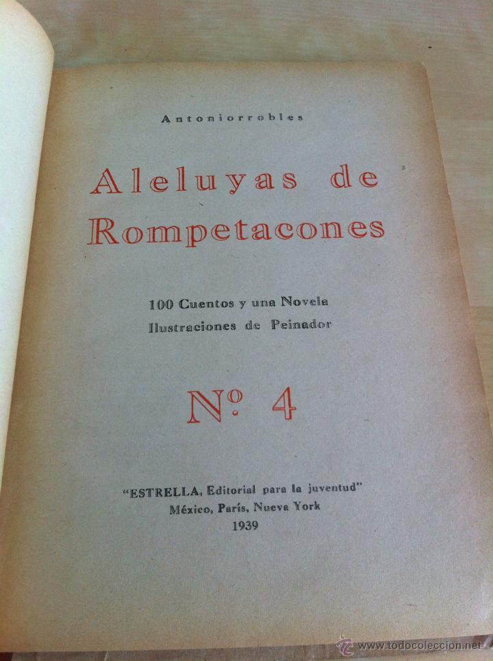 Libros de segunda mano: ALELUYAS DE ROMPETACONES. 1939. INCLUYE CUENTO INÉDITO, CORRECIONES Y DEDICATORIA DE ANTONIORROBLES. - Foto 58 - 42799560