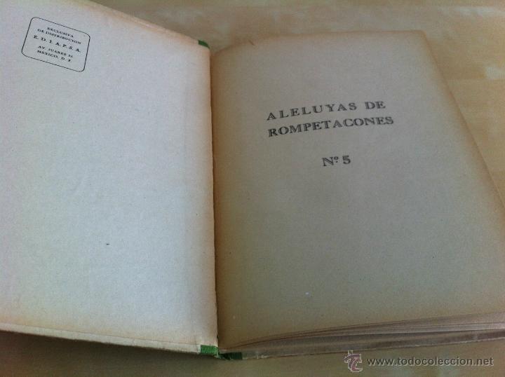 Libros de segunda mano: ALELUYAS DE ROMPETACONES. 1939. INCLUYE CUENTO INÉDITO, CORRECIONES Y DEDICATORIA DE ANTONIORROBLES. - Foto 69 - 42799560