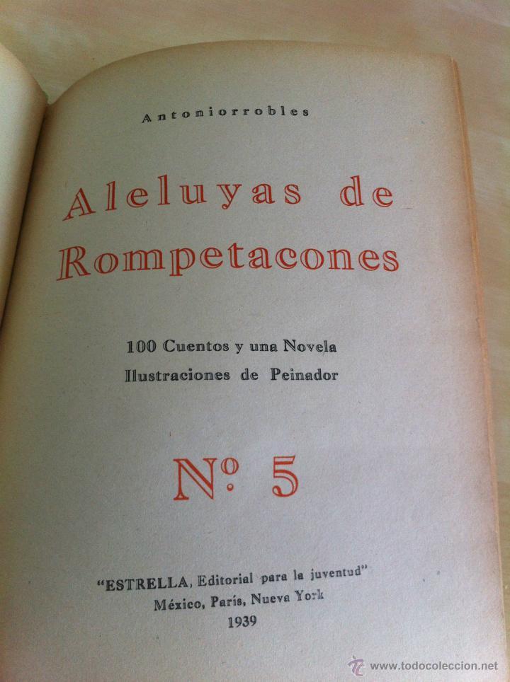 Libros de segunda mano: ALELUYAS DE ROMPETACONES. 1939. INCLUYE CUENTO INÉDITO, CORRECIONES Y DEDICATORIA DE ANTONIORROBLES. - Foto 70 - 42799560