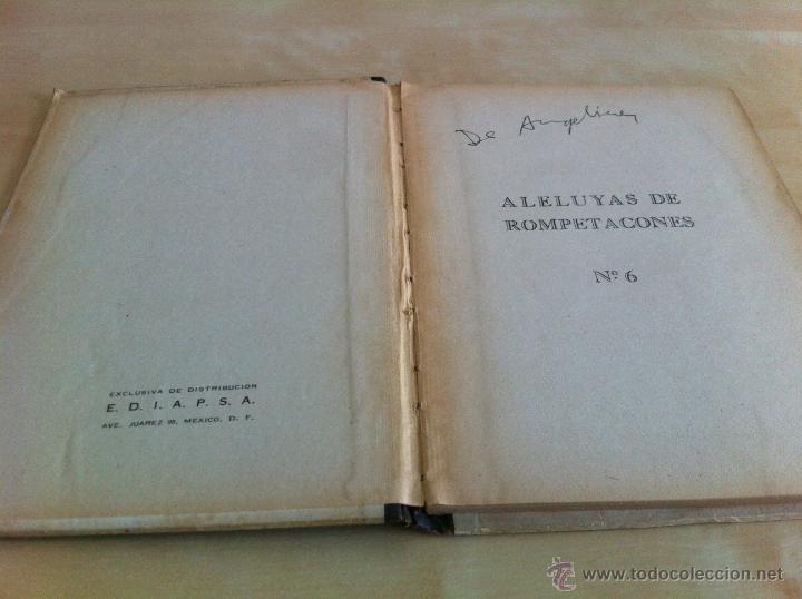 Libros de segunda mano: ALELUYAS DE ROMPETACONES. 1939. INCLUYE CUENTO INÉDITO, CORRECIONES Y DEDICATORIA DE ANTONIORROBLES. - Foto 80 - 42799560