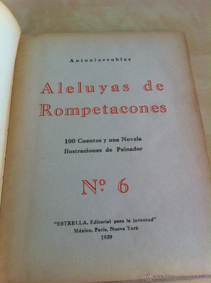 Libros de segunda mano: ALELUYAS DE ROMPETACONES. 1939. INCLUYE CUENTO INÉDITO, CORRECIONES Y DEDICATORIA DE ANTONIORROBLES. - Foto 81 - 42799560