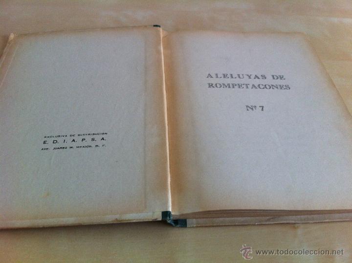 Libros de segunda mano: ALELUYAS DE ROMPETACONES. 1939. INCLUYE CUENTO INÉDITO, CORRECIONES Y DEDICATORIA DE ANTONIORROBLES. - Foto 93 - 42799560