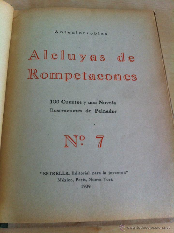 Libros de segunda mano: ALELUYAS DE ROMPETACONES. 1939. INCLUYE CUENTO INÉDITO, CORRECIONES Y DEDICATORIA DE ANTONIORROBLES. - Foto 94 - 42799560