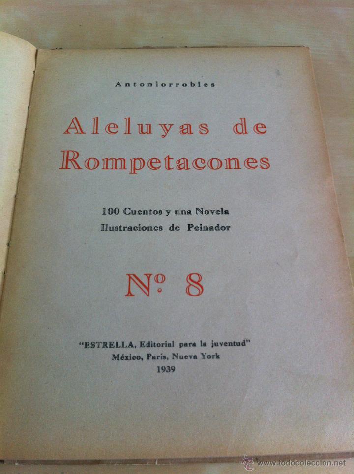 Libros de segunda mano: ALELUYAS DE ROMPETACONES. 1939. INCLUYE CUENTO INÉDITO, CORRECIONES Y DEDICATORIA DE ANTONIORROBLES. - Foto 108 - 42799560