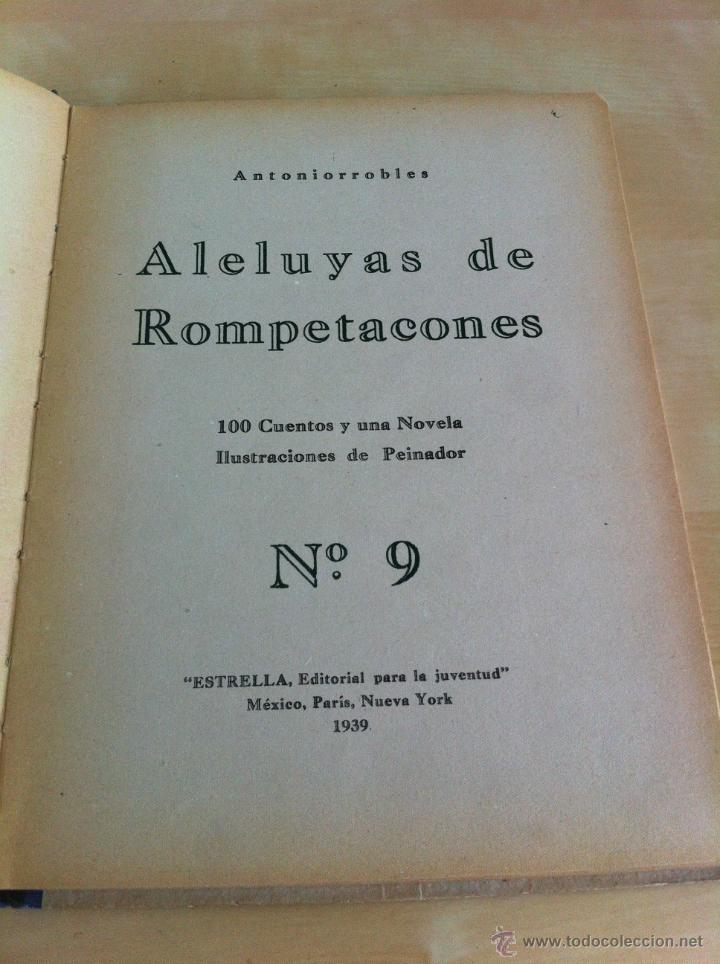 Libros de segunda mano: ALELUYAS DE ROMPETACONES. 1939. INCLUYE CUENTO INÉDITO, CORRECIONES Y DEDICATORIA DE ANTONIORROBLES. - Foto 123 - 42799560