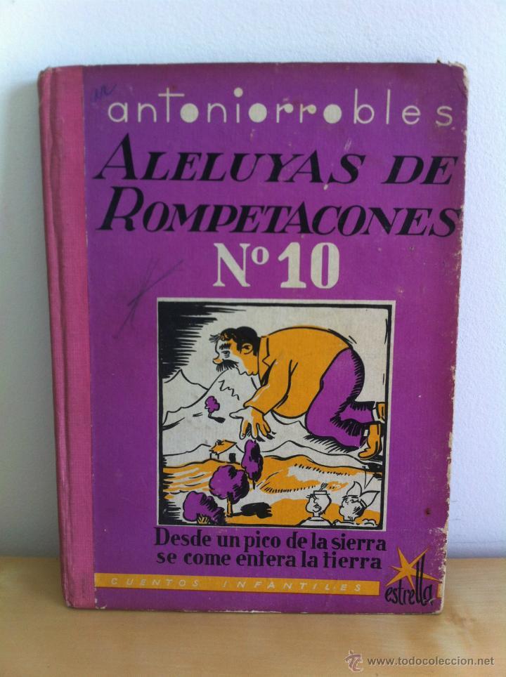 Libros de segunda mano: ALELUYAS DE ROMPETACONES. 1939. INCLUYE CUENTO INÉDITO, CORRECIONES Y DEDICATORIA DE ANTONIORROBLES. - Foto 133 - 42799560