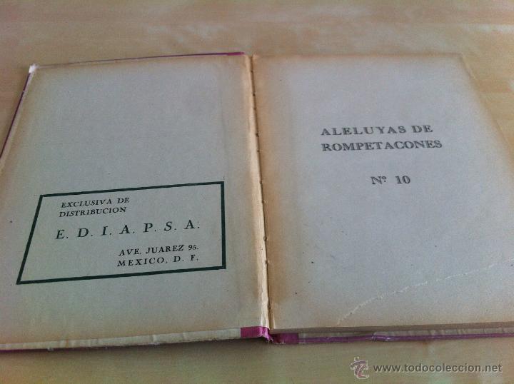Libros de segunda mano: ALELUYAS DE ROMPETACONES. 1939. INCLUYE CUENTO INÉDITO, CORRECIONES Y DEDICATORIA DE ANTONIORROBLES. - Foto 137 - 42799560