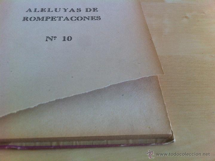 Libros de segunda mano: ALELUYAS DE ROMPETACONES. 1939. INCLUYE CUENTO INÉDITO, CORRECIONES Y DEDICATORIA DE ANTONIORROBLES. - Foto 138 - 42799560