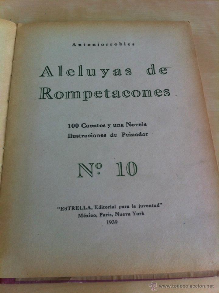 Libros de segunda mano: ALELUYAS DE ROMPETACONES. 1939. INCLUYE CUENTO INÉDITO, CORRECIONES Y DEDICATORIA DE ANTONIORROBLES. - Foto 139 - 42799560