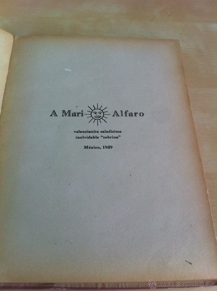Libros de segunda mano: ALELUYAS DE ROMPETACONES. 1939. INCLUYE CUENTO INÉDITO, CORRECIONES Y DEDICATORIA DE ANTONIORROBLES. - Foto 140 - 42799560