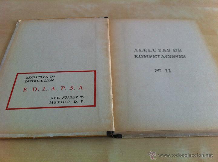 Libros de segunda mano: ALELUYAS DE ROMPETACONES. 1939. INCLUYE CUENTO INÉDITO, CORRECIONES Y DEDICATORIA DE ANTONIORROBLES. - Foto 151 - 42799560