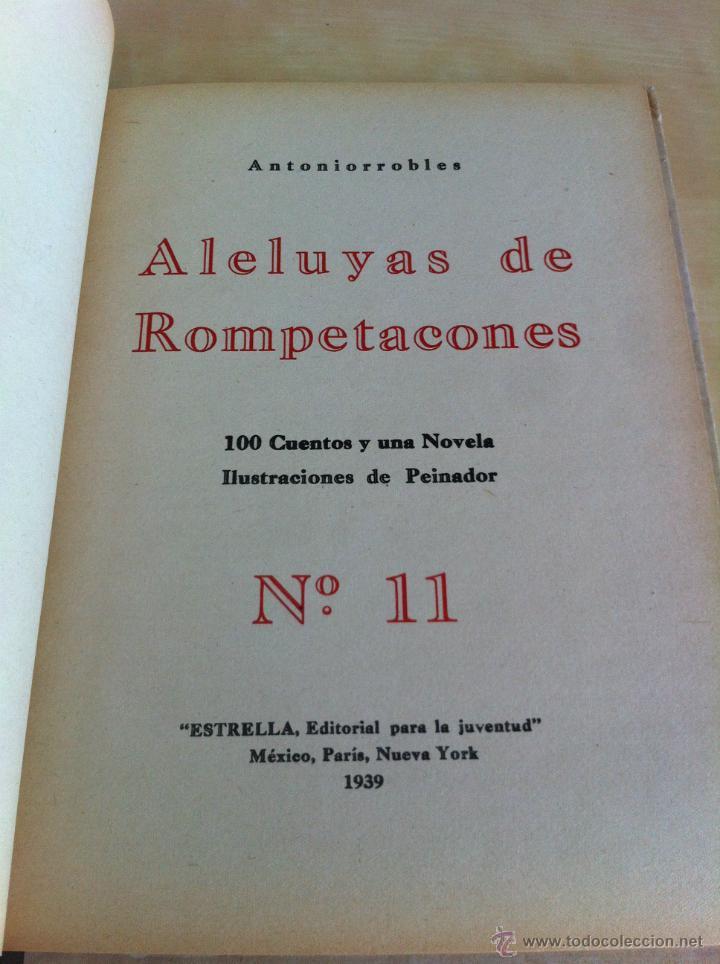 Libros de segunda mano: ALELUYAS DE ROMPETACONES. 1939. INCLUYE CUENTO INÉDITO, CORRECIONES Y DEDICATORIA DE ANTONIORROBLES. - Foto 152 - 42799560