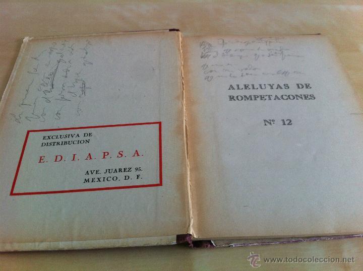 Libros de segunda mano: ALELUYAS DE ROMPETACONES. 1939. INCLUYE CUENTO INÉDITO, CORRECIONES Y DEDICATORIA DE ANTONIORROBLES. - Foto 161 - 42799560