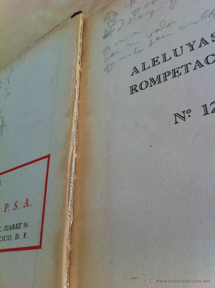 Libros de segunda mano: ALELUYAS DE ROMPETACONES. 1939. INCLUYE CUENTO INÉDITO, CORRECIONES Y DEDICATORIA DE ANTONIORROBLES. - Foto 162 - 42799560