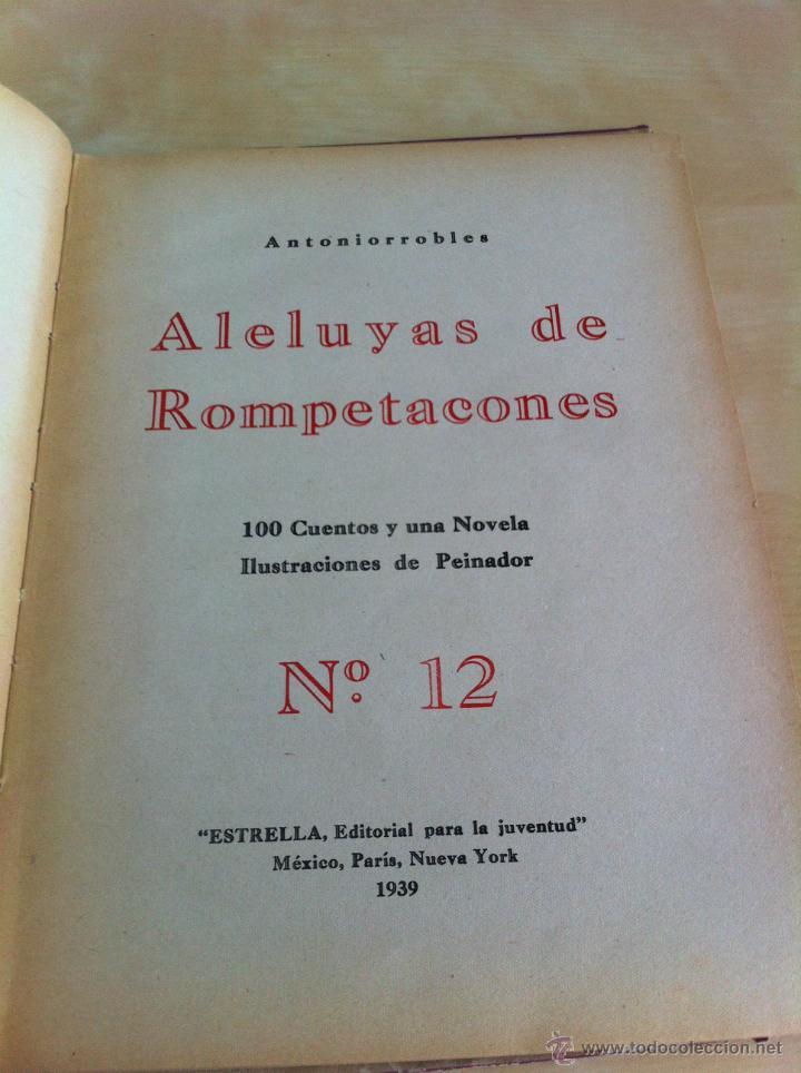 Libros de segunda mano: ALELUYAS DE ROMPETACONES. 1939. INCLUYE CUENTO INÉDITO, CORRECIONES Y DEDICATORIA DE ANTONIORROBLES. - Foto 163 - 42799560