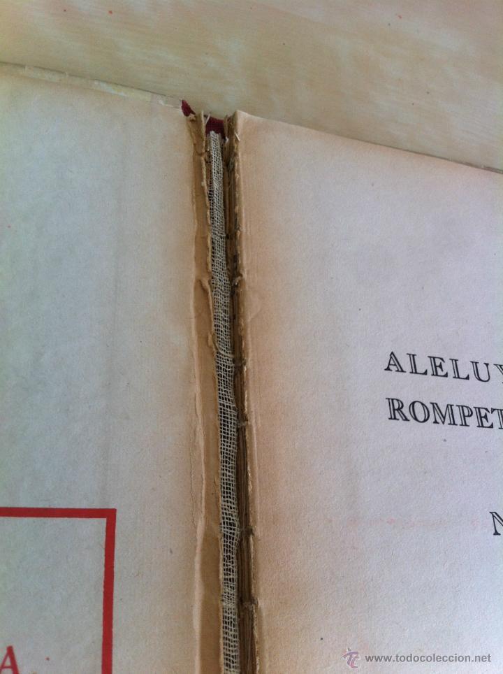 Libros de segunda mano: ALELUYAS DE ROMPETACONES. 1939. INCLUYE CUENTO INÉDITO, CORRECIONES Y DEDICATORIA DE ANTONIORROBLES. - Foto 177 - 42799560