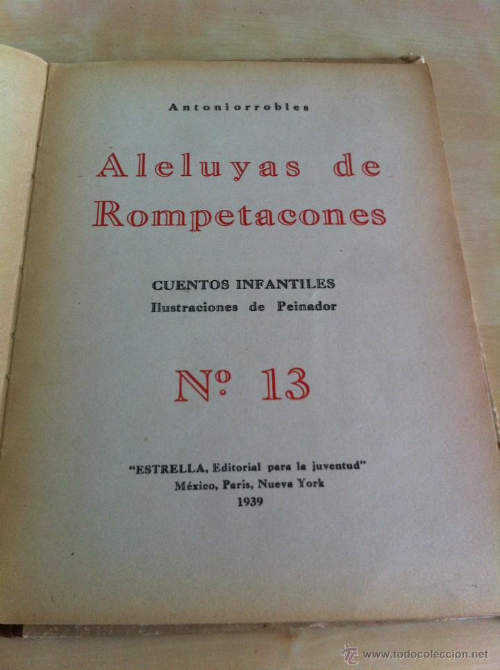 Libros de segunda mano: ALELUYAS DE ROMPETACONES. 1939. INCLUYE CUENTO INÉDITO, CORRECIONES Y DEDICATORIA DE ANTONIORROBLES. - Foto 178 - 42799560