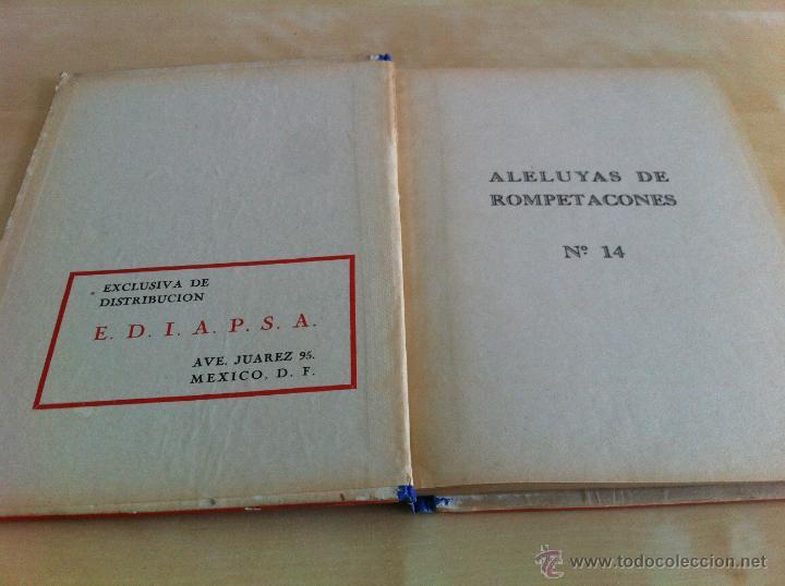 Libros de segunda mano: ALELUYAS DE ROMPETACONES. 1939. INCLUYE CUENTO INÉDITO, CORRECIONES Y DEDICATORIA DE ANTONIORROBLES. - Foto 189 - 42799560