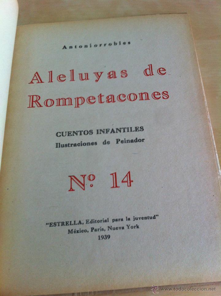 Libros de segunda mano: ALELUYAS DE ROMPETACONES. 1939. INCLUYE CUENTO INÉDITO, CORRECIONES Y DEDICATORIA DE ANTONIORROBLES. - Foto 190 - 42799560