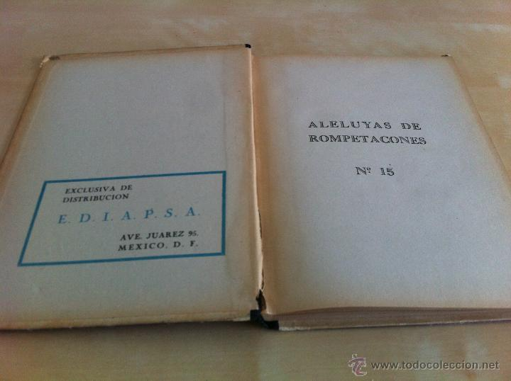 Libros de segunda mano: ALELUYAS DE ROMPETACONES. 1939. INCLUYE CUENTO INÉDITO, CORRECIONES Y DEDICATORIA DE ANTONIORROBLES. - Foto 198 - 42799560