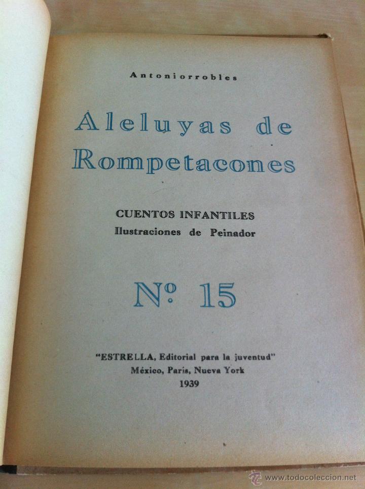 Libros de segunda mano: ALELUYAS DE ROMPETACONES. 1939. INCLUYE CUENTO INÉDITO, CORRECIONES Y DEDICATORIA DE ANTONIORROBLES. - Foto 199 - 42799560